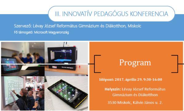 III. Innovatív Pedagógus Konferencia – Miskolc